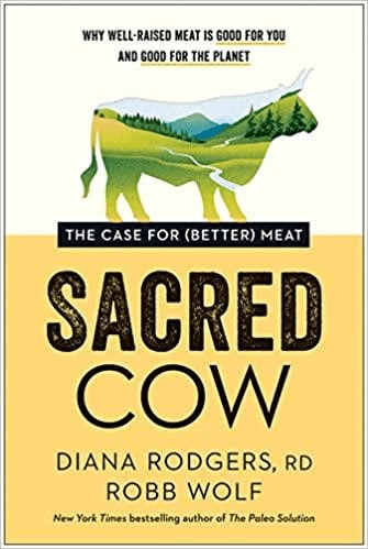 sacred cow, the case for better meat
