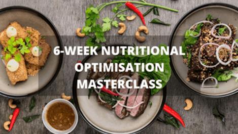 nutritional optimisation masterclass
