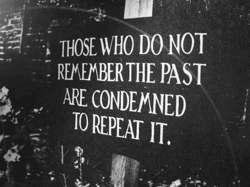 must learn from the past to ensure we don't repeat it